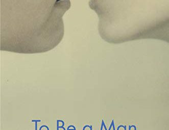 Book Cover To Be A Man